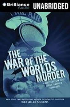 The War of the Worlds Murder, Max Allan Collins