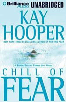 Chill of Fear: A Bishop/Special Crimes Unit Novel, Kay Hooper