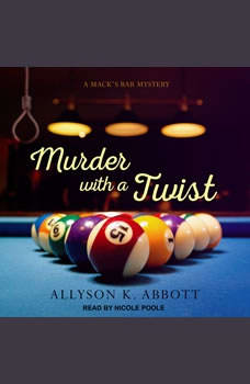 Murder with a Twist, Allyson K. Abbott