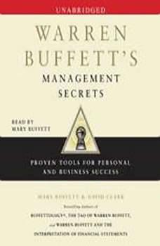 Warren Buffett's Management Secrets: Proven Tools for Personal and Business Success, Mary Buffett