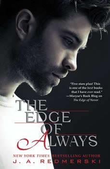 The Edge of Always, J. A. Redmerski