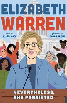 Elizabeth Warren: Nevertheless, She Persisted, Susan Wood