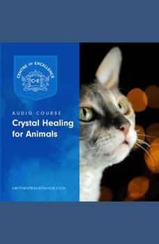 Crystal Healing for Animals, Centre of Excellence