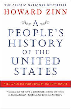 A People's History of the United States: 1492 to Present, Howard Zinn