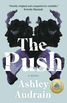 The Push: A Novel, Ashley Audrain