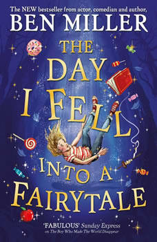 The Day I Fell Into a Fairytale, Ben Miller