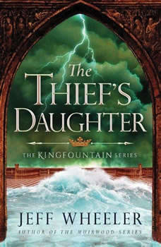 The Thief's Daughter, Jeff Wheeler