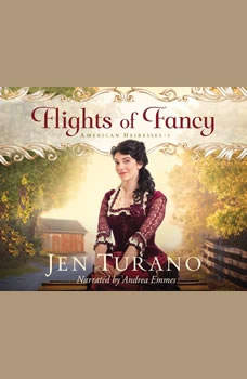 Flights of Fancy, Jen Turano