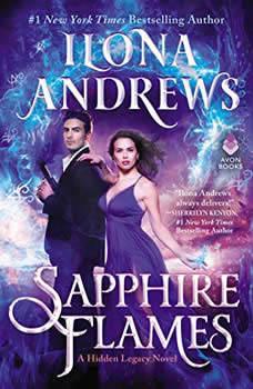 Sapphire Flames: A Hidden Legacy Novel A Hidden Legacy Novel, Ilona Andrews