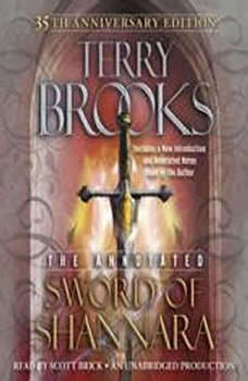 The Annotated Sword of Shannara: 35th Anniversary Edition, Terry Brooks