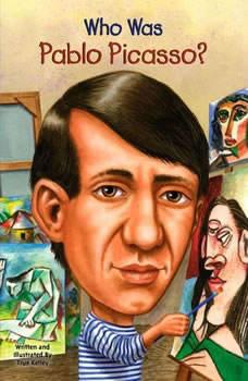 Who Was Pablo Picasso?, True Kelley