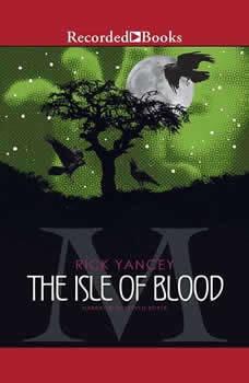 The Isle of Blood, Rick Yancey