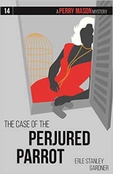 The Case of the Perjured Parrot, Erle Stanley Gardner