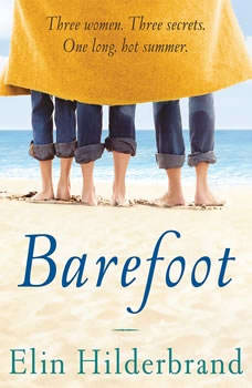 Barefoot, Elin Hilderbrand