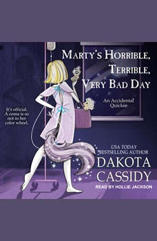 Marty's Horrible, Terrible, Very Bad Day, Dakota Cassidy