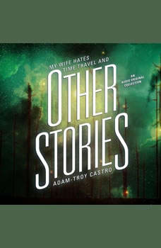 And Other Stories, Adam-Troy Castro