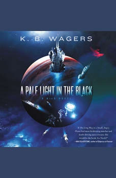 A Pale Light in the Black: A Neog Novel, K. B. Wagers