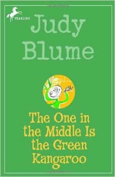 Freckle Juice & The One in the Middle Is the Green Kangaroo, Judy Blume