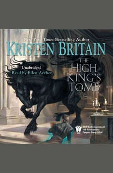 The High King's Tomb: Book Three of Green Rider, Kristen Britain