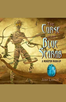 The Curse of the Blue Scarab: A Monster Mash-Up, Josh Lanyon