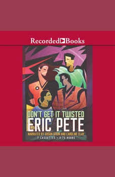 Don't Get it Twisted, Eric Pete