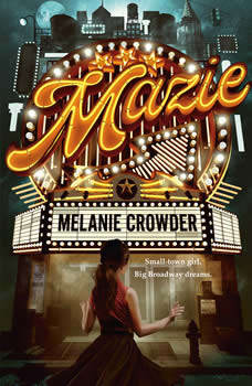 Mazie, Melanie Crowder