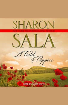 A Field Of Poppies, Sharon Sala
