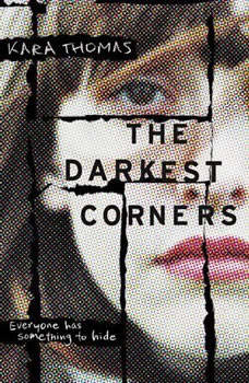 The Darkest Corners, Kara Thomas