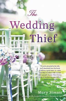 The Wedding Thief, Mary Simses