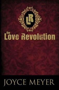 The Love Revolution, Joyce Meyer
