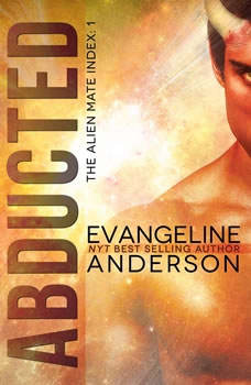 Abducted, Evangeline Anderson