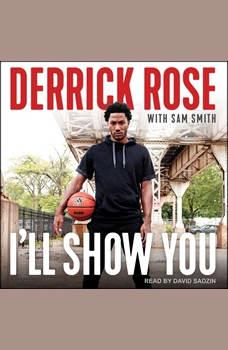 I'll Show You, Derrick Rose