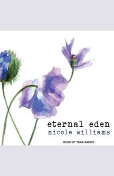 Eternal Eden, Nicole Williams
