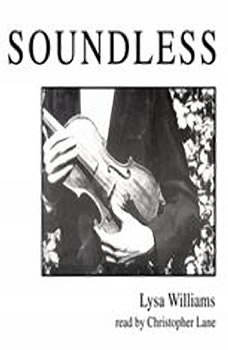 Soundless, Lysa Williams