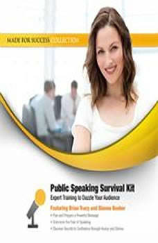 Public Speaking Survival Kit: Expert Training to Dazzle Your Audience, Made for Success