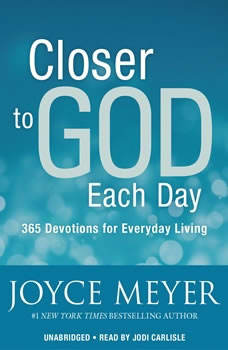 Closer to God Each Day: 365 Devotions for Everyday Living, Joyce Meyer