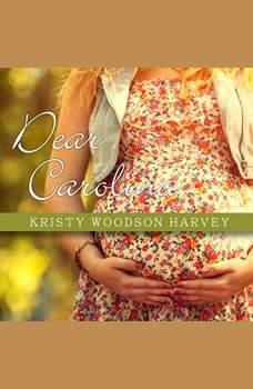 Dear Carolina, Kristy Woodson Harvey