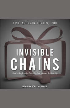 Invisible Chains: Overcoming Coercive Control in Your Intimate Relationship, PhD Fontes
