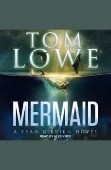 Mermaid, Tom Lowe