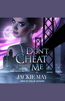 Don't Cheat Me, Jackie May