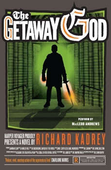 The Getaway God: A Sandman Slim Novel, Richard Kadrey