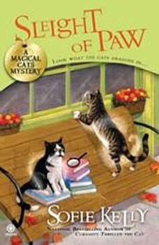 Sleight of Paw: A Magical Cats Mystery, Sofie Kelly