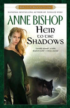 Heir to the Shadows: Book 2 of The Black Jewels Trilogy Book 2 of The Black Jewels Trilogy, Anne Bishop