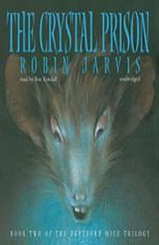 The Crystal Prison, Robin Jarvis