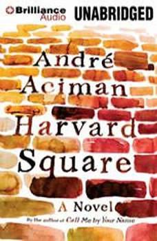 Harvard Square, Andre Aciman