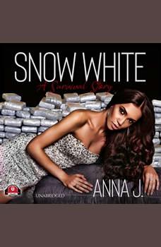 Snow White: A Survival Story, Anna J.