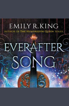 Everafter Song, Emily R. King