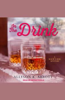 In the Drink, Allyson K. Abbott