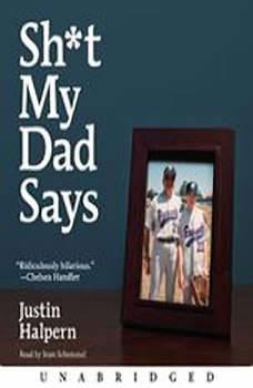 Sh*t My Dad Says, Justin Halpern