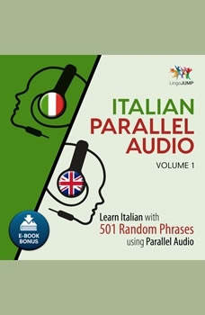 Italian Parallel Audio - Learn Italian with 501 Random Phrases using Parallel Audio - Volume 1, Lingo Jump